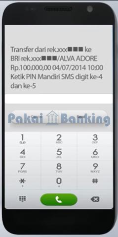 mengetikkan 2 digit PIN Mandiri SMS yang diminta