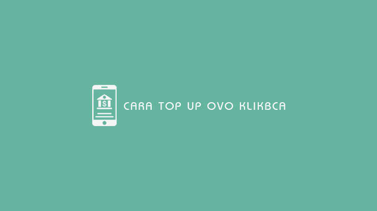 Cara Top Up OVO KlikBCA