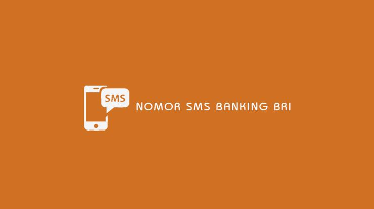 Nomor SMS Bangking BRI