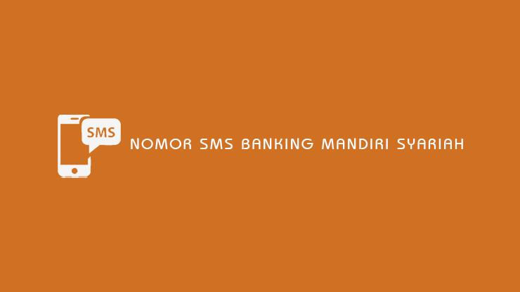 Nomor SMS Banking Mandiri Syariah