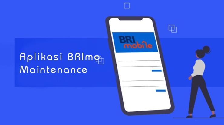 Aplikasi BRImo Sedang Mainte