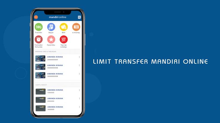 Limit Transfer Mandiri Online Terbaru