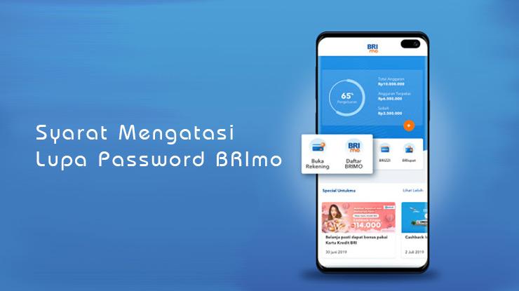 Syarat Mengatasi Lupa Password BRImo